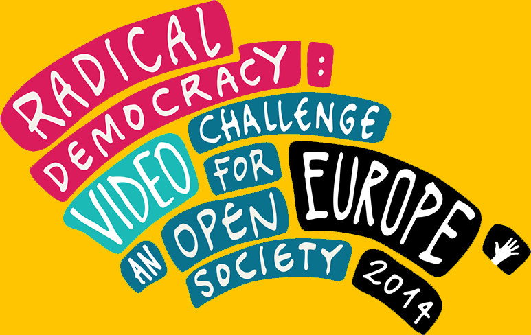 Radical Democracy Video Challenge for an Open Society
